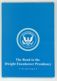 Dwight D Eisenhower- The Road to the Dwight Eisenhower Presidency