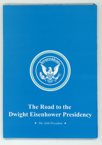 Cover photo of The Road to the Dwight Eisenhower Presidency booklet